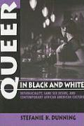 Queer in Black and White: Interraciality, Same Sex Desire, and Contemporary African American Culture