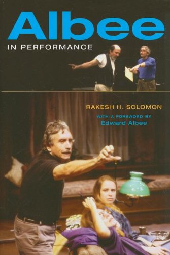 Albee in Performance - Rakesh H. Solomon