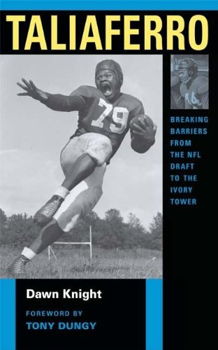 Taliaferro: Breaking Barriers from the NFL Draft to the Ivory Tower - Dawn Knight