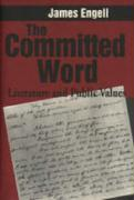 The Committed Word: Literature and Public Values