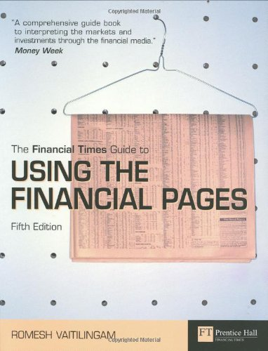 Financial Times Guide to Using the Financial Pages - Romesh Vaitilimgam