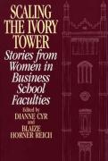 Scaling the Ivory Tower: Stories from Women in Business School Faculties