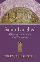 Sarah Laughed - Women's Voices in the Old Testament