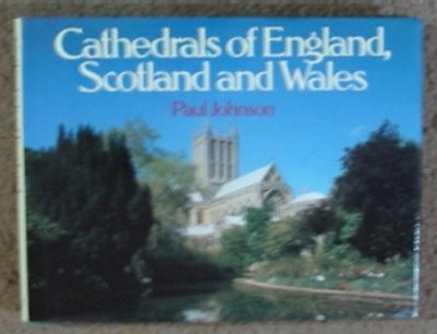 Cathedrals of England, Scotland and Wales (Country) - Johnson, Paul