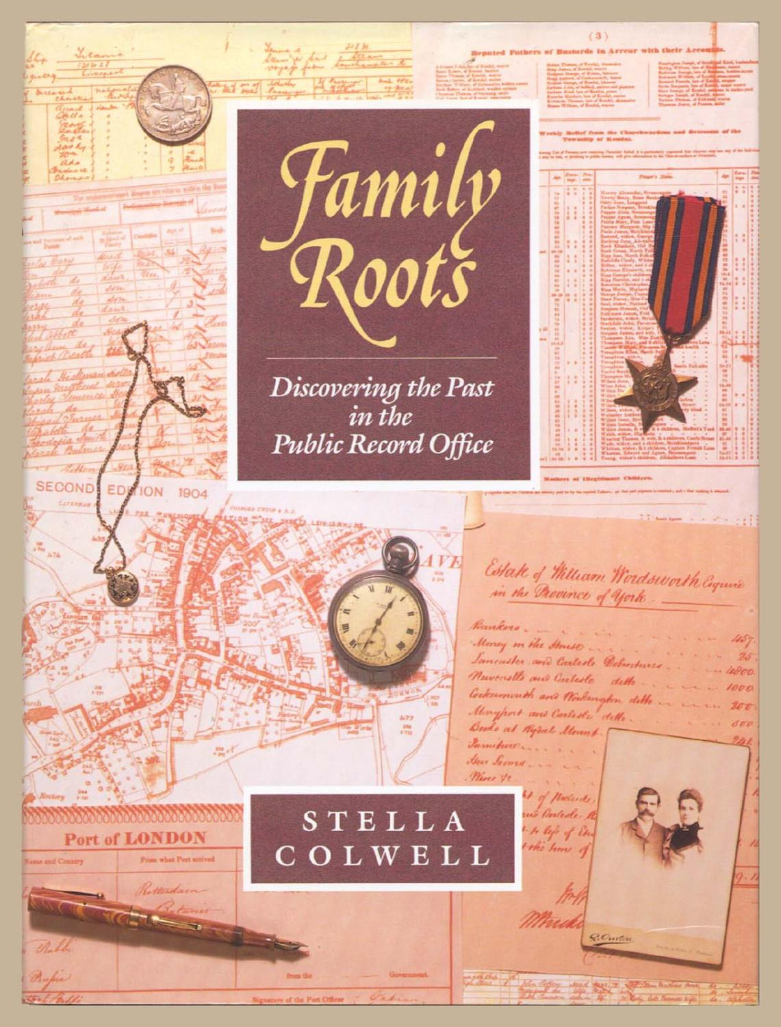 Family Roots : Discovering the Past - Colwell, S.