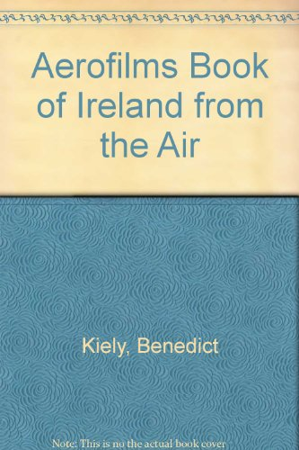 Aerofilms Book of Ireland from the Air (Spanish Edition) - Kiely, Benedict