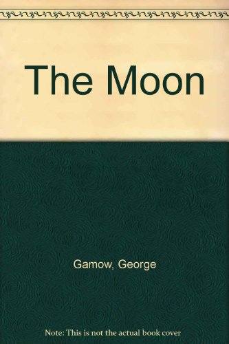 Moon - Harry G. Stubbs; George Gamow