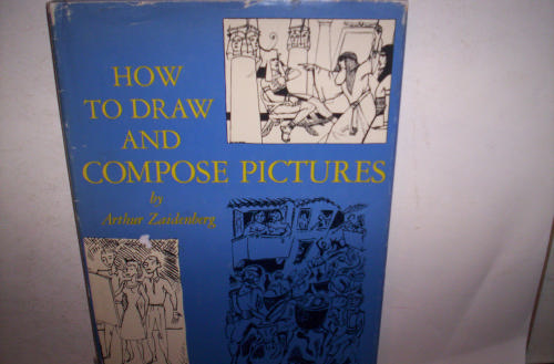 How to draw and compose pictures - Arthur Zaidenberg