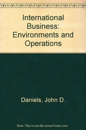 International Business: Environments and Operations - John D. Daniels; etc.