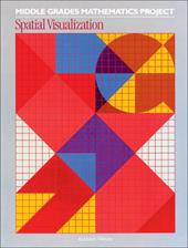Middle Grades Mathematics Project: Spatial Visualization, Sourcebook, 02908