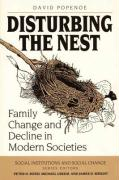 Disturbing the Nest: Family Change and Decline in Modern Societies