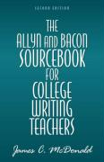 The Allyn & Bacon Sourcebook for College Writing Teachers