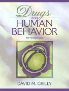 Drugs and Human Behavior - Grilly, David M.