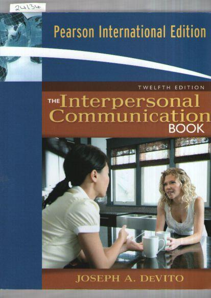 Interpersonal Communication Book, The : International Edition - Devito, Joseph A.