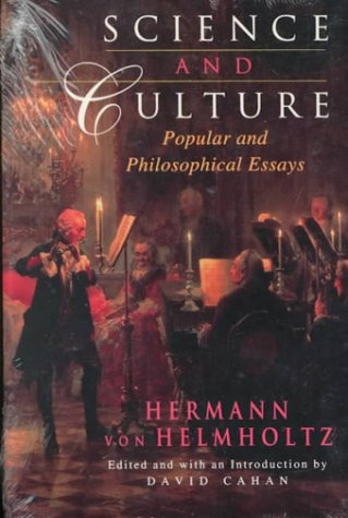 Science and Culture: Popular and Philosophical Essays - Hermann von Helmholtz