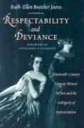 Respectability and Deviance Respectability and Deviance Respectability and Deviance: Nineteenth-Century German Women Writers and the Ambiguity Ofninet