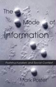 The Mode of Information: Poststructuralism and Social Context