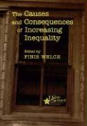 The Causes and Consequences of Increasing Inequality