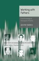 Working with Fathers: From Knowledge to Therapeutic Practice