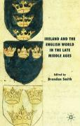 Ireland and the English World in the Late Middle Ages