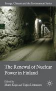 The Renewal of Nuclear Power in Finland