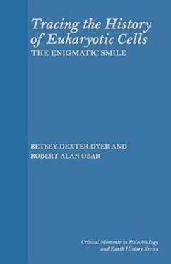 Tracing the History of Eukaryotic Cells: The Enigmatic Smile