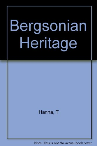 Hanna: Bergsonian Heritage (Cloth) - Thomas Hanna