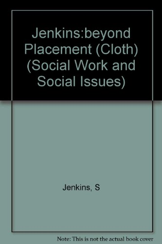 Beyond Placement: Mothers View Foster Care (Social Work and Social Issues) - Shirley Jenkins; Elaine Norman