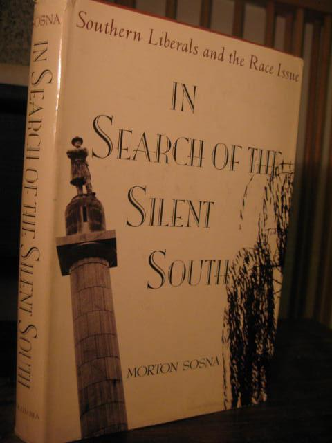 In search of the Silent South - Morton Sosna