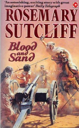Blood  &  Sand - Rosemary Sutcliff