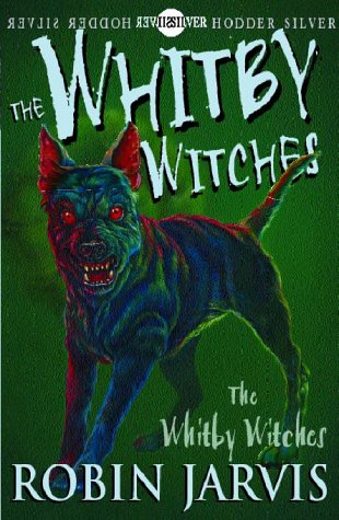 The Whitby Witches (Whitby, Book 1) - Robin Jarvis