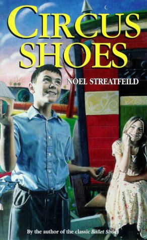 Circus Shoes - Noel Streatfeild