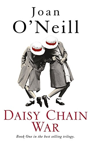 Daisy Chain War - Joan O'Neill