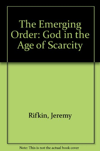 The Emerging Order - Jeremy Rifkin