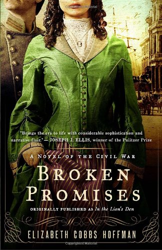 Broken Promises: A Novel of the Civil War - Elizabeth Hoffman