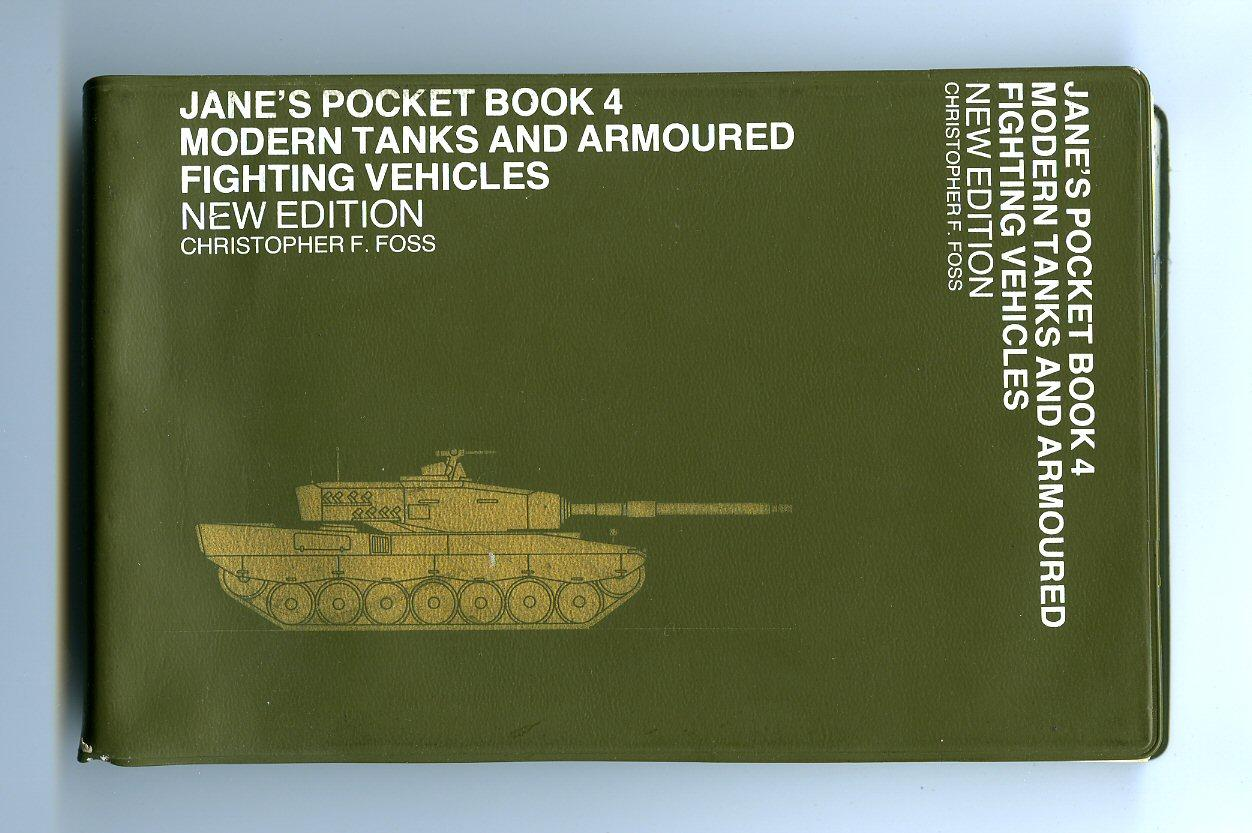 Jane's Pocket Book 4 Modern Tanks and Armoured Fighting Vehicles [New Edition] [1] - Foss, Christopher F.