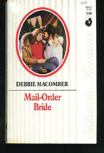 Mail-Order Bride (Silhouette Romance) - Debbie Macomber