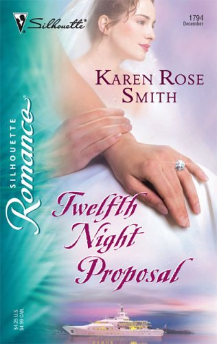 Twelfth Night Proposal (Shakespeare in Love) - Karen Rose Smith
