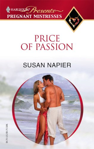 Price of Passion (Pregnant Mistresses) - Susan Napier