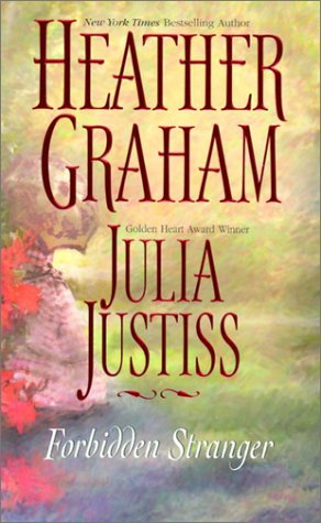 Forbidden Stranger: 2 Novels in 1 - Heather Graham; Julia Justiss