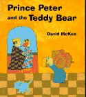 Prince Peter and the Teddy Bear - David McKee