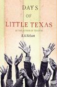 Days of Little Texas - Nelson, R. A.