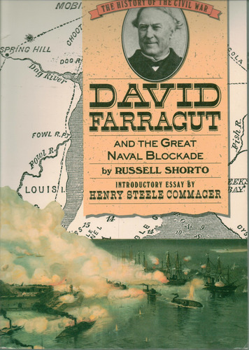 David Farragut and the Great Naval Blockade (History of the Civil War Series) - Russell Shorto