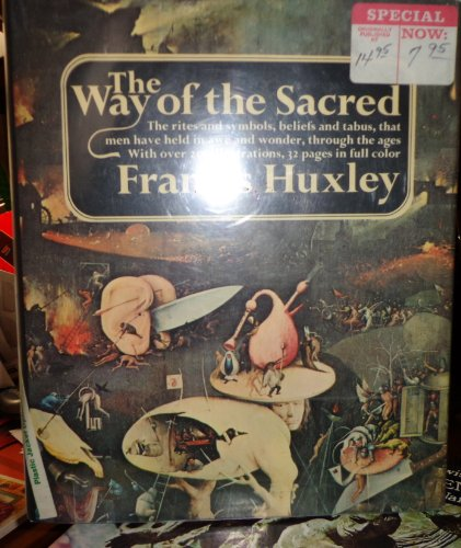 The Way of the Sacred - Francis Huxley