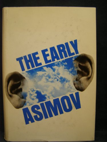 The Early Asimov - Isaac Asimov