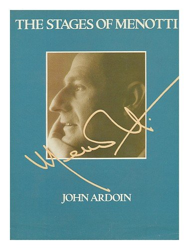 The Stages of Menotti - John Ardoin