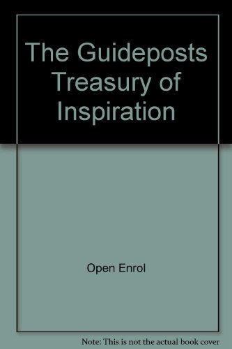 The Guideposts Treasury of Inspiration (The Guide Posts Treasury of Inspirational Classics) - Henry Drummond; Russell Conwell; James Allen; Brother Lawrence; Thomas A Kempis