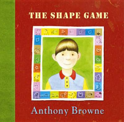 The Shape Game - Anthony Browne