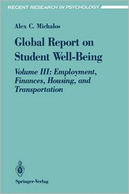 Global Report on Student Well-Being: Volume III: Employment, Finances, Housing, and Transportation