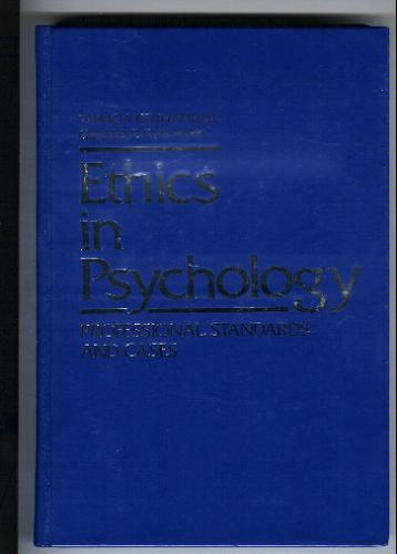 Ethics in psychology: Professional standards and cases - Patricia Keith-Spiegel